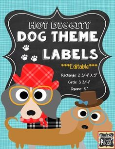 hot diggity dog! cute dog labels in three shapes and multiple designs, all editable!