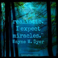 I expect miracles, too.