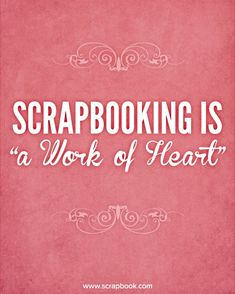 Quote: Scrapbook is...