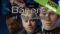 We may very soon see a brand new SciFi game! Kickstarter's campaign for Barons of the Galaxy started on February Make sure to support the game with a small donation to help the. February 2016, Coming Soon, Baron, Sci Fi, Campaign, Brand New, Games, News, Science Fiction