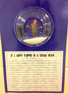 """Love this idea for creative writing! """"If I were trapped in a snow globe"""" using a plastic bowl and Epsom salt for the snow."""