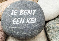 Je bent een kei - op steen 1