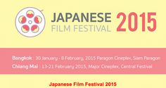 'LIFE' Japanese Film Festival 2015 in Chiang Mai - Open Chiang Mai Travel Guide Thailand
