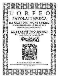 """L'Orfeo, favola in musica"" de Claudio Monteverdi, considerada la primera ópera de la historia."