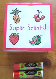 """Use scented chap sticks or lip balms from the dollar store to reward children for doing a """"Scentsational"""" job! Simply rub a little lip balm on a super child's hand and they can smell it all morning. The scent lasts a lot longer than scratch and sniff stickers! Try: Super student strawberry or I'm proud of you pina colada!"""