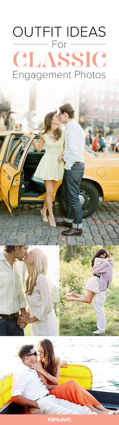 15 Outfit Ideas For Engagement Photos You'll Actually Love - This gives some direction on what might work to wear.  Helpful!