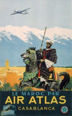 Air Atlas - Casablanca - vintage travel poster by Albert Brenet. Retro Poster, Poster Ads, Vintage Travel Posters, Travel Ads, Air Travel, Tourism Poster, Morocco Travel, Wanderlust, North Africa