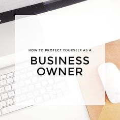 how to protect yourself as a business owner - ladies this one is about terms and conditions, payments and all other serious stuff, but schedule in some time to read it as it will make you life as a #girlboss so much easier!