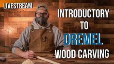 Introductory to Dremel Wood Carving/Power Carving Class + Q&A *LIVE STREAM* - YouTube