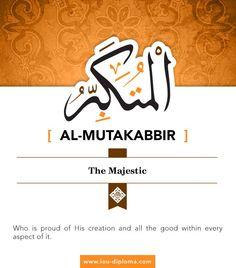 Al-Mutakabbir - The Majestic - one of Allah's Beautiful Names Allah God, Allah Islam, Islamic Images, Islamic Quotes, Islamic Online University, Muslim Beliefs, Attributes Of God, Beautiful Names Of Allah, Allah Names