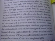 Wept and torn the flowers out of her hair that were the color of Will's eyes.
