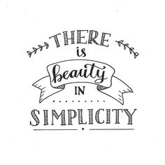 Indeed,there is beauty in simplicity. Yes,things r simple always Remember simple is beautiful? Calligraphy Quotes Doodles, Doodle Quotes, Hand Lettering Quotes, Calligraphy Letters, Typography Quotes, Lettering Design, Schrift Design, Bullet Journal Quotes, Drawing Quotes
