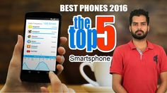 Best phone 2016: The 5 Top Smartphones || Vianet Tech Updates