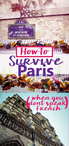 This is my ultimate guide on how to survive Paris when you don't speak French. Don't worry, even without speaking a word of French you will still see stunning art galleries, eat Instagram worthy treats and of course fall in love with a French man or two.