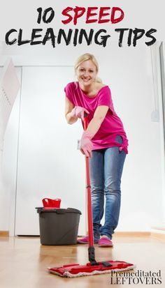 10 Speed Cleaning tips and tricks to help you quickly and easily clean te living space in your house. These speed cleaning tips will also help you maintain a tidy home and kitchen with DIY cleaning tips, life hacks, and an easy organization idea. Speed Cleaning, Household Cleaning Tips, Deep Cleaning Tips, Cleaning Checklist, Cleaning Recipes, House Cleaning Tips, Diy Cleaning Products, Cleaning Solutions, Spring Cleaning