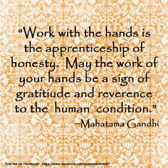 Work with the hands                                             #inspiration #inspirationalquotes