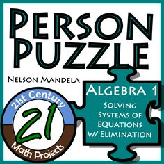A New Person Puzzle! Eliminate Systems with one of the world's greatest system eliminators -- Nelson Mandela