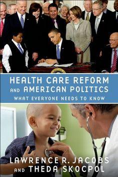 Health Care Reform and American Politics (RA395.A3 J327 2016)