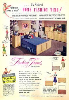 It's national home fashion time! (Plan Pak ad, 1951.) #vintage #1950s #furniture Vintage Ephemera, Vintage Ads, Vintage Prints, Vintage Decor, Retro Advertising, Vintage Advertisements, Mid Century House, Mid Century Style, 1950s Bedroom