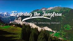 Come Explore the Jungfrau with us in Switzerland!  Video Compilation by Alpenwild - Amazing Footage of the guided tour
