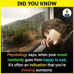 psychology says, when your mood randomly goes from happy to sad, it's often an indication that you're missing someone. Interesting Science Facts, Amazing Science Facts, Interesting Facts About World, Amazing Facts, Random Science Facts, Wierd Facts, Intresting Facts, Real Facts, Psychology Says