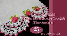 Passo a Passo Mega Barrado de Crochê Flor Amore por JNY Crochê