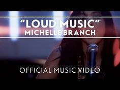 Michelle Branch - Loud Music [Official Music Video] - YouTube
