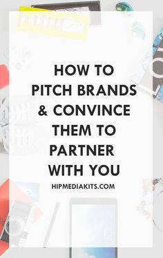 How To Pitch To a Brand And Convince Them To Work With YOU. Learn how to get more blog sponsors and make more money blogging by learning how to pitch brands effectively!