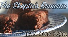 a heart surrendered: {Trim Healthy Girl} the skeptic's brownie recipe