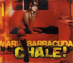 María Barracuda... Chale!