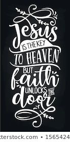 Jesus is the key to heaven but faith unlocks the door - Inspirational blackboard handwritten quote, lettering message. Heaven Images, Handwritten Quotes, Equestrian Gifts, Finding Jesus, Pet Gifts, Rodeo, School Supplies, How To Draw Hands, Faith