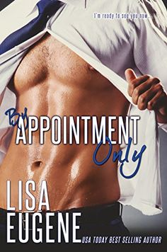 By Appointment Only by Lisa Eugene…Release Blitz Hospital Series, First Novel, Save Her, Older Men, Romance Books, I Fall In Love, Appointments, Self Help, My Books