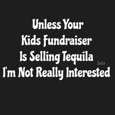 I don't need cookie dough, cheesecake, candles, or wrapping paper. Tequila is always useful!