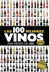Los 100 mejores vinos por menos de 10 euros, 2014 - http://www.conmuchagula.com/2013/10/23/los-100-mejores-vinos-por-menos-de-10-euros-2014/