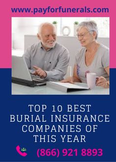 Top 10 Best Burial Insurance Companies Of This Year In 2020 Life Insurance Cost Insurance Company Insurance For College Students