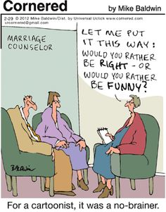 Cornered: Would you rather be right, or would you rather be funny? #GoComics #Comics #humor #marriage