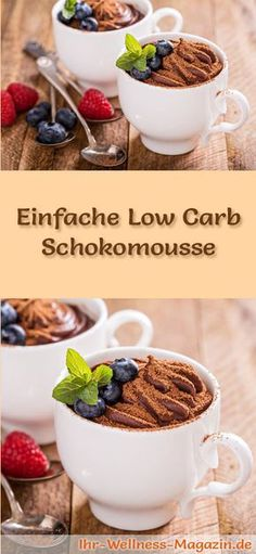Einfache Low Carb Schokomousse – Rezept Recipe for a simple low carb chocolate mousse – a simple dessert recipe for a low-calorie, low-carbohydrate dessert with no added sugar … Low Carb Sweets, Low Carb Desserts, Health Desserts, Easy Desserts, Low Carb Recipes, Healthy Recipes, Mousse Dessert, Creme Dessert, Low Carb Chocolate Mousse