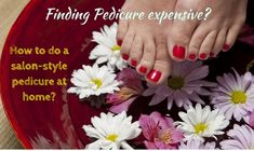 Well-kept feet boost the confidence and enhance the personality of a person. Here's a step-by-step process that you can follow to do pedicure yourself and save yourself both time and money.