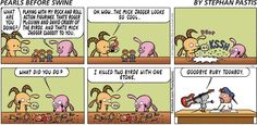 Pearls Before Swine Comic Strip, October 06, 2013 on GoComics.com