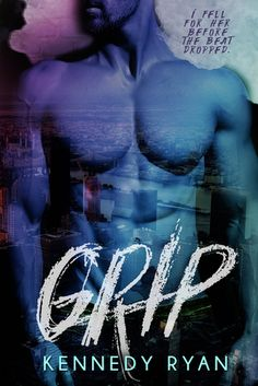 Published Date : March 2017 Publisher : Kennedy Ryan Series : Grip / Book 1 Genre : Fiction / New Adult / Romance Rating : 5 . Good Books, Books To Read, My Books, Free Books, Reading Online, Books Online, Best Books Of 2017, Marlon James, Apple Books