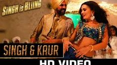 Singh & Kaur HD Video Song Singh Is Bliing [2015] Akshay Kumar, Amy Jackson