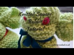 ▶ How to Make a Rabbit or Easter Bunny from a Knitted Square - YouTube
