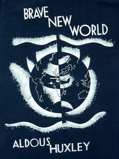 """Brave New World - Quote: """"But I don't want comfort. I want God, I want poetry, I want real danger, I want freedom, I want goodness. I want sin."""""""