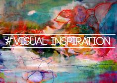 visual inspiration from all mediums