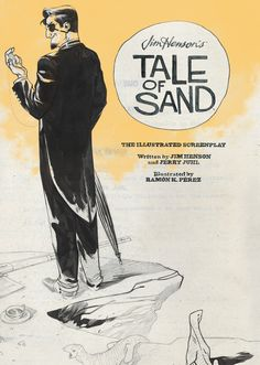 Archaia and BOOM! Studios Announce Jim Henson's Tale of Sand: The Illustrated Screenplay and the Jim Henson's Tale of Sand Box Set