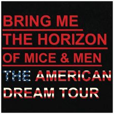 Announcing -- Bring Me The Horizon with Of Mice and Men, The American Dream Tour