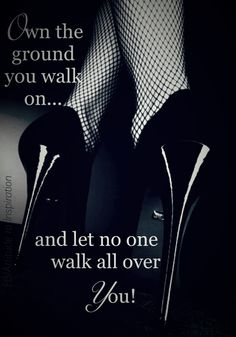 Sexy shoes for men & women in small and large sizes. From UK 3 to Women's shoes for men a specialty. Choose from Stilettos, Platforms & Open Toe in shoes & boots. Woman Quotes, Life Quotes, Movitational Quotes, Sassy Quotes, Classy Lady Quotes, Queen Quotes, Sexy Heels, Black Heels, Shoes Heels