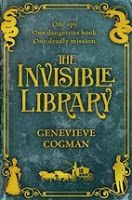 Memories From Books: The Invisible Library by Genevieve Cogman
