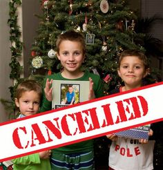 Yes, it's true: Christmas is cancelled. After trying everything to teach their three boys better behavior, Lisa Henderson and her husband decided to cancel Santa. For real.