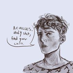 patroclus has said this eleven times today. can someone help achilles.